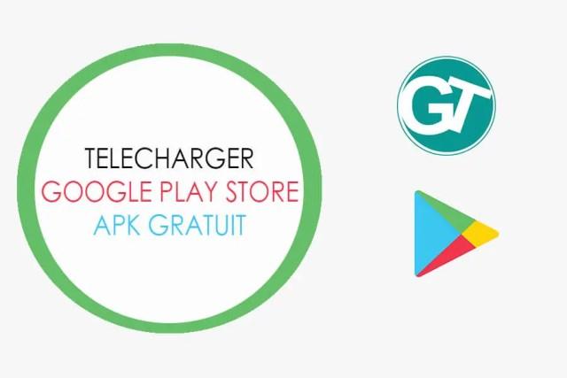 Télécharger Google Play Store APK Gratuit - Dernière version Android