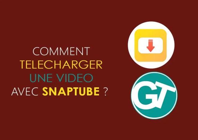 Télécharger Snaptube APK gratuit pour télécharger une video YouTube