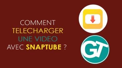 Photo of Comment télécharger une video YouTube avec Snaptube facilement ?