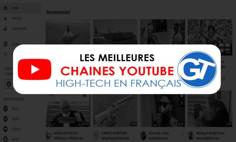 10 Chaines YouTube et YouTubeurs français pour tout savoir sur les nouveautés High-Tech