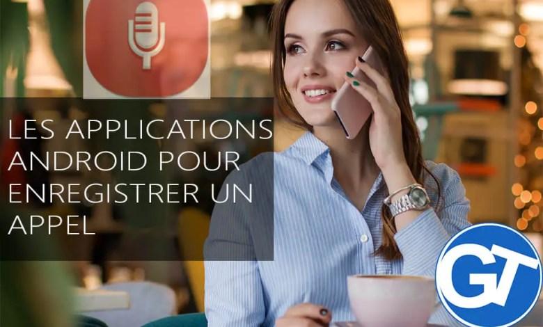 Meilleures applications pour enregistrer un appel sous Android facilement
