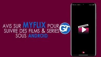 Photo of Streaming Vidéo : Comment Suivre les Films & Séries Sous Android Avec MyFlix ?