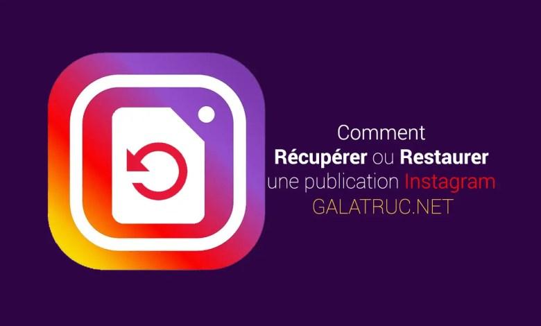 Comment récupérer ou restaurer une publication supprimée sur Instagram facilement ?