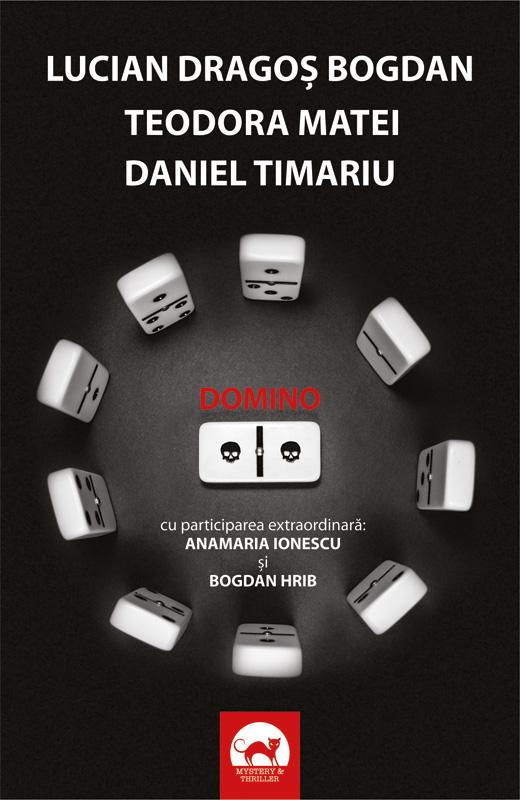 Domino - Lucian Dragos Bogdan, Teodora Matei, Daniel Timariu