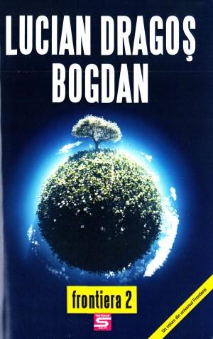 Frontiera 2 - Lucian Dragos Bogdan