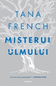 Misterul ulmului de Tana French