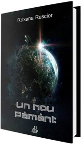 Un nou Pământ - Roxana Ruscior