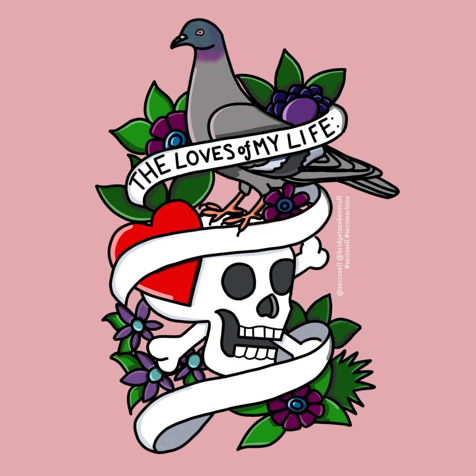 A tattoo flash style illustration of a pigeon perched on a skull. There is a heart under the pigeon and the whole image is surrounded in flowers. There is a banner that says: The Loves of My Life: