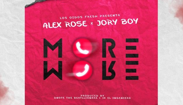Alex Rose x Jory Boy – More More