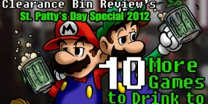 St. Patrick's Day Special 2012: Ten More Games to Drink to