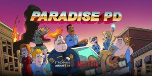 Paradise PD – Season 1: Review