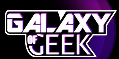 Galaxy of Geek