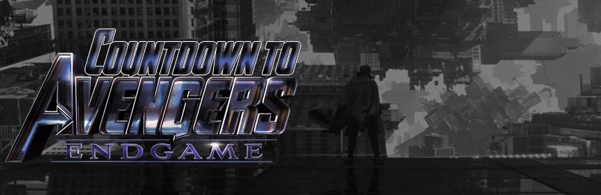 Countdown to Avengers Endgame: Doctor Strange