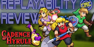 [Replayability Review] Cadence of Hyrule – An Appetizer of a Game
