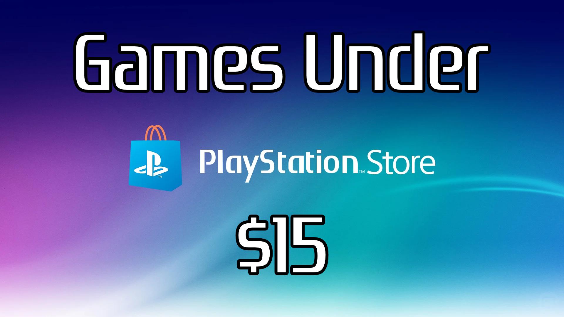 Playstation Games under $15 – 10/30/2020