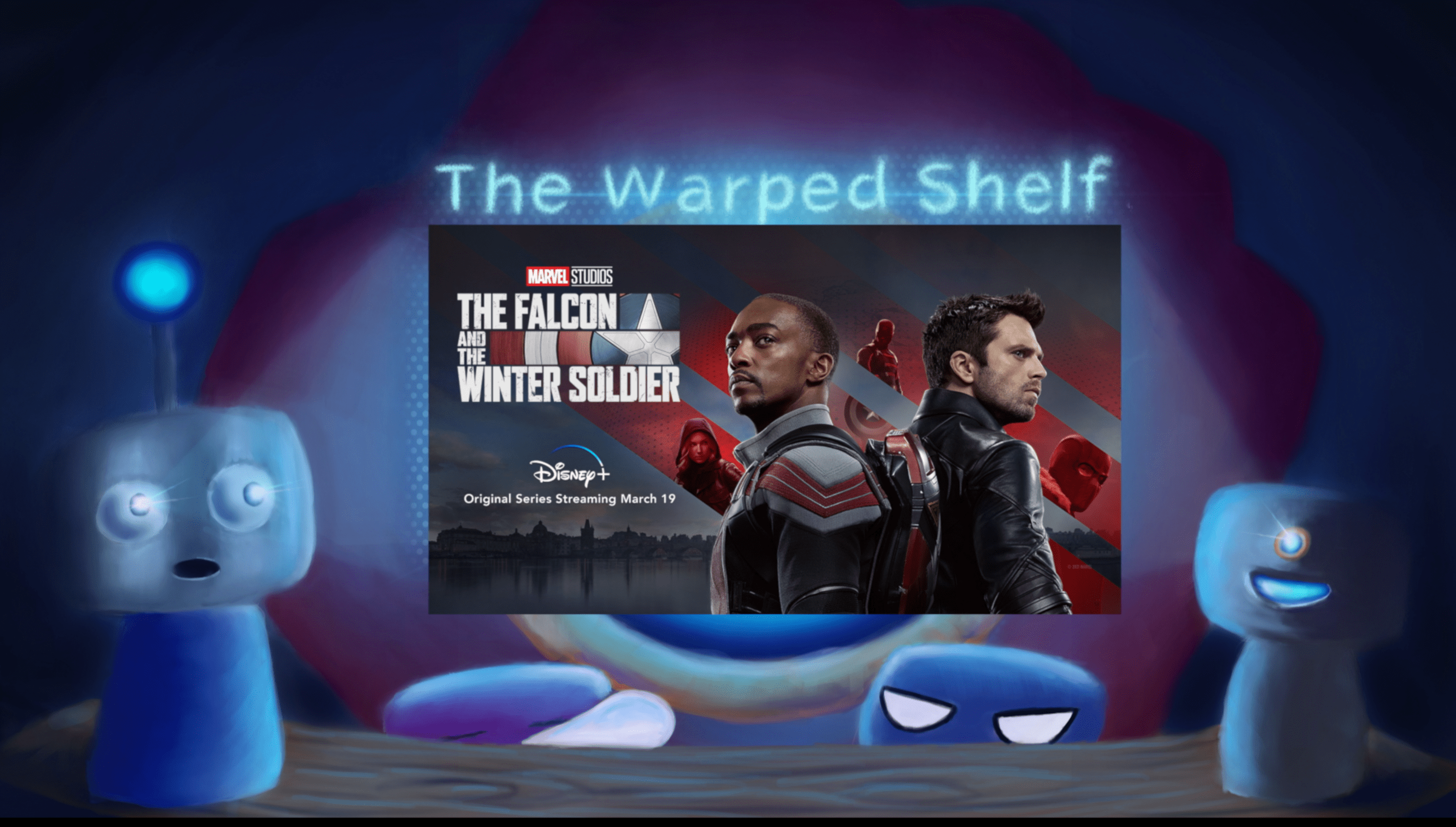 The Warped Shelf – The Falcon and The Winter Soldier