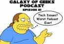 Galaxy of Geeks Podcast Episode 21 – Celebration, Comic Con, Stranger Things and more!