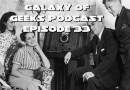 Galaxy of Geeks Podcast Episode 33 – Carol goes all First Blood and Chris loved Westworld