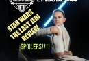 Galaxy of Geeks Podcast Episode 44 – Star Wars The Last Jedi Review – SPOILERS