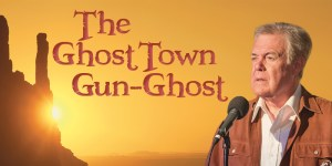 The Ghost Town Gun-Ghost