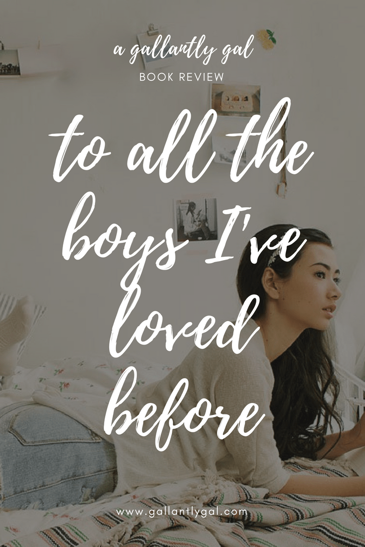 To All the Boys I've Loved Before Book Review
