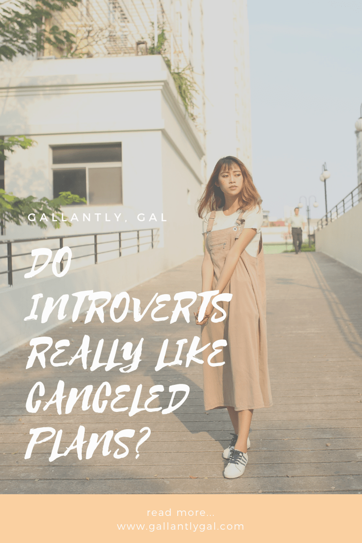 DO INTROVERTS REALLY LIKE CANCELED PLANS?