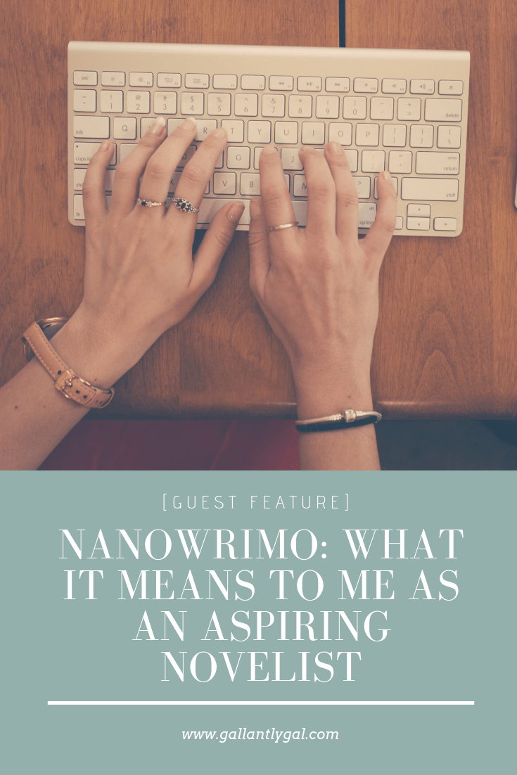 NaNoWriMo: What It Means To Me as an Aspiring Novelist