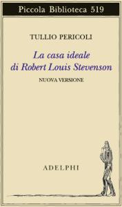Copertina Tullio Pericoli - La casa ideale di Robert Louis Stevenson
