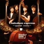 Contrabass espresso/Black bass quintett