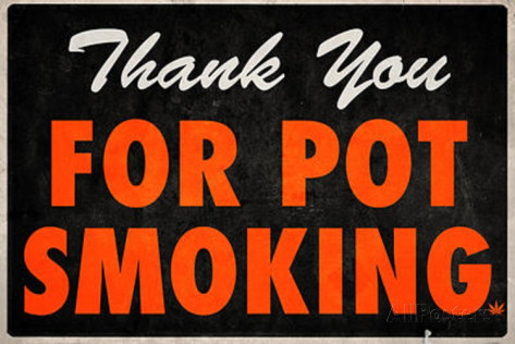 Thank you for pot smoking