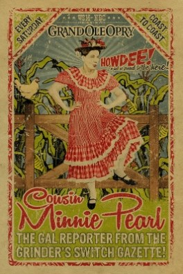 Cousin Minnie Pearl poster by Uncle Gertrude's