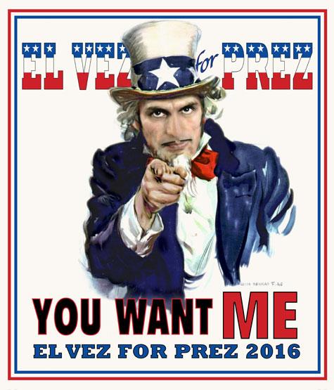 El Vez for Prez