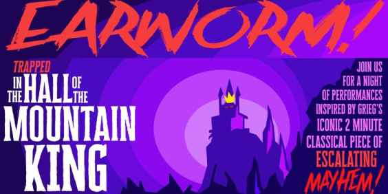 Earworm! Trapped in the Hall of the Mountain King