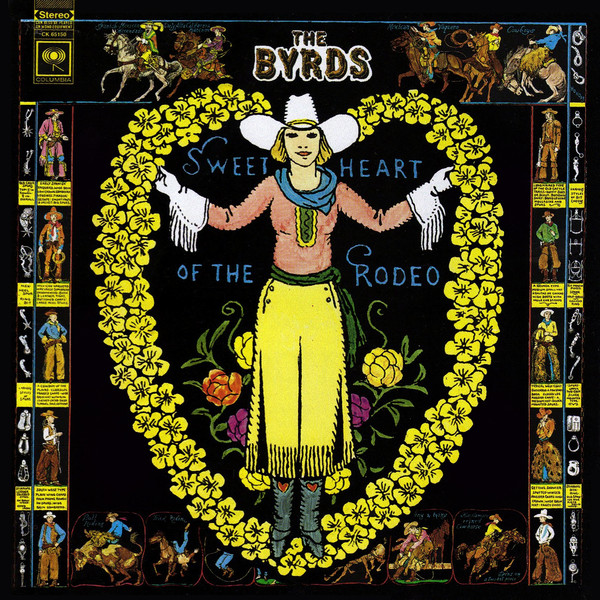 """Sweetheart of the Rodeo"" by The Byrds (1968) - COLUMBIA RECORDS"