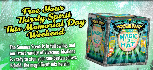 Free Your Thirsty Spirit this Memorial Day Weekend