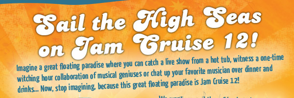 Sail the High Seas on Jam Cruise 12!