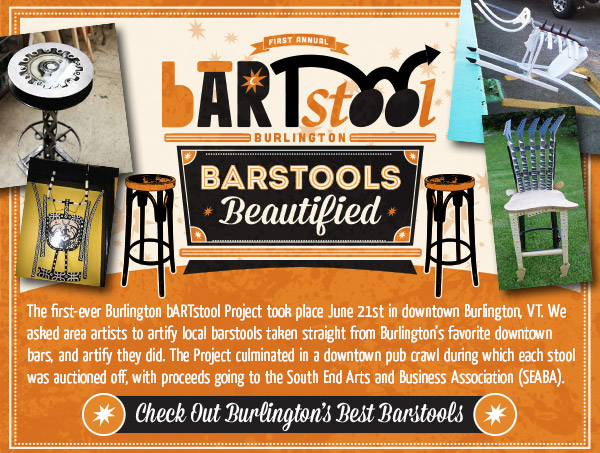 Barstools: Beautified - The first-ever Burlington bARTstool Project took place June 21st in downtown Burlington, VT.