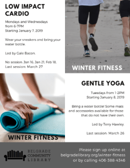 Winter Fitness: low impact cardio mondays and wednesdays, gentle yoga tuesdays