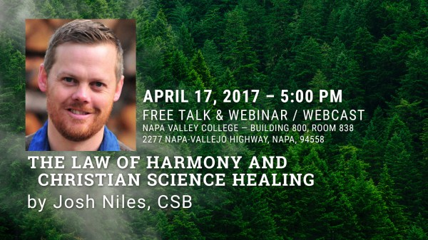 April 17 - The Law of Harmony and Christian Science Healing by Josh Niles, CSB