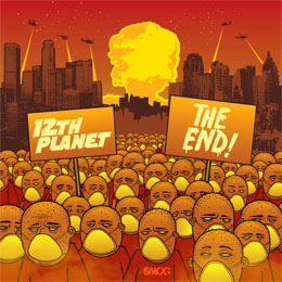 12th Planet - The End EP