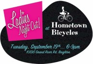 Ladies Night Out at Hometown Bicycles on Tuesday, September 19th from 6-9pm
