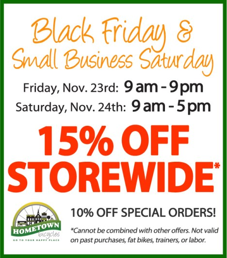 Black Friday and Small Business Saturday Deals at Hometown Bicycles