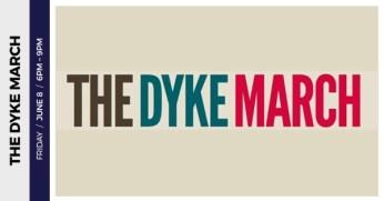 Dyke March –June 8, 2018 –LA Pride Week 2018