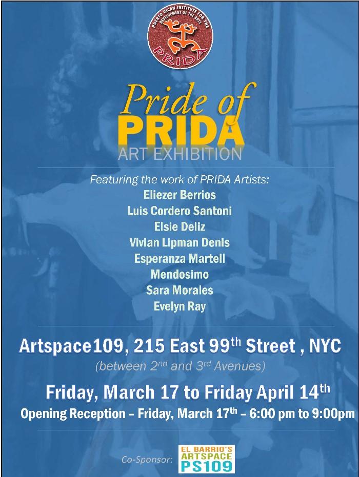 Pride of PRIDA Art Exhibition at ArtSpace 109 - March 17th through April 14, 2017
