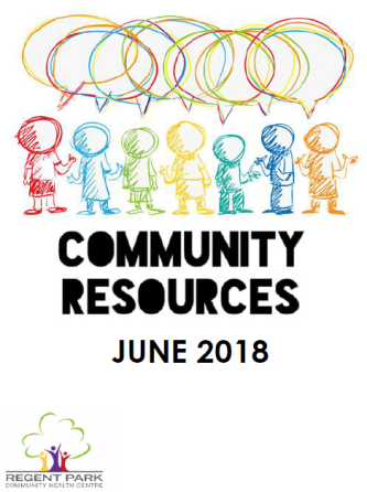Cover of Community Resource Booklet June 2018 by Regent Park Community Health Centre