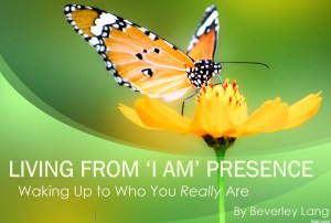Living From 'I AM Presence