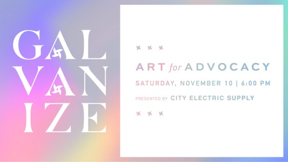 GALVANIZE – This week's spotlight on the 2018 Art for Advocacy Auction