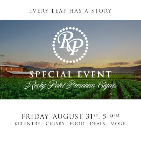 Rocky Patel Cigars Special Event - Friday, August 31st, 5-9PM