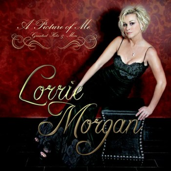 Lorrie Morgan: A Picture of Me