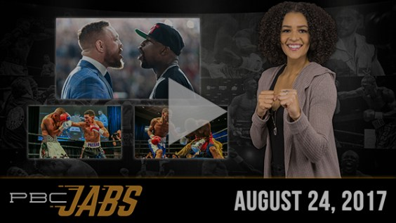 PBC Jabs: August 24, 2017 - Floyd Mayweather Jr. Checks In